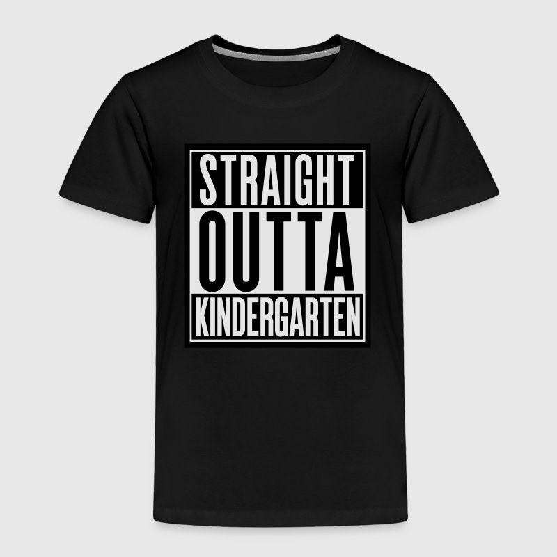 Straight Outta Kindergarten Baby & Toddler Shirts - Toddler Premium T-Shirt