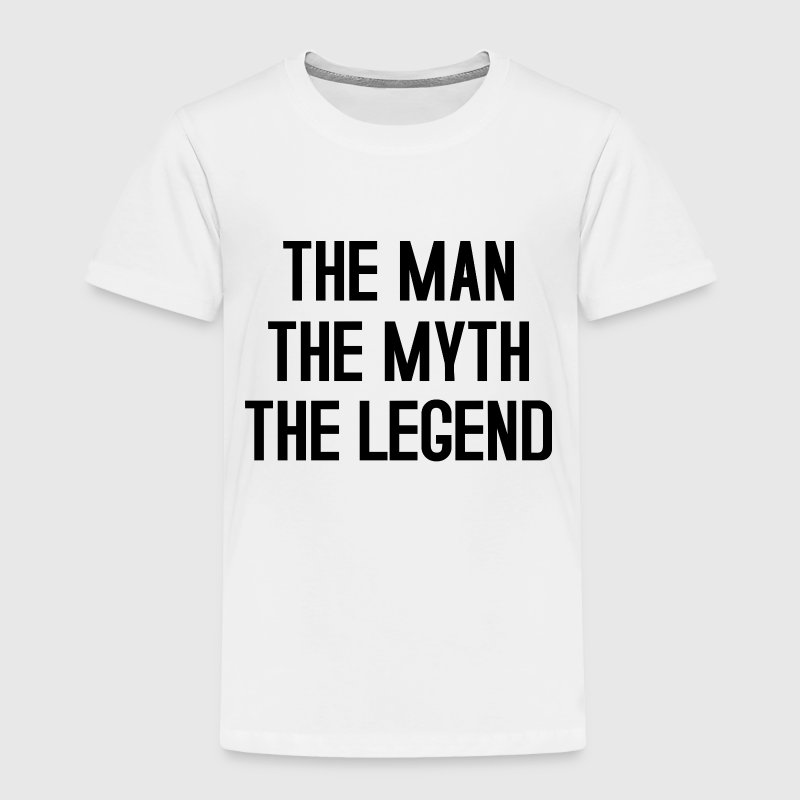 THE MAN THE MYTH THE LEGEND TYPOGRAPHIC Baby & Toddler Shirts - Toddler Premium T-Shirt