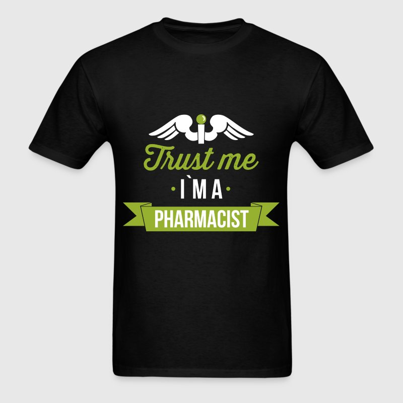 Trust me I`m a pharmacist - Men's T-Shirt