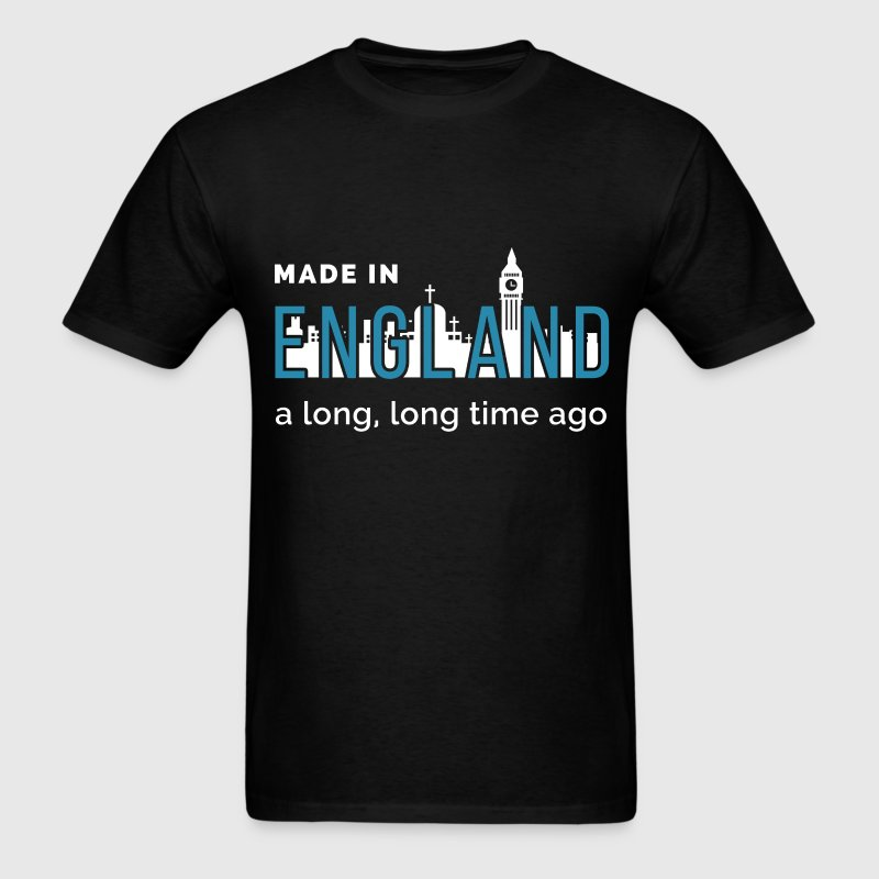 Made In England A Long, Long Time Ago - Men's T-Shirt