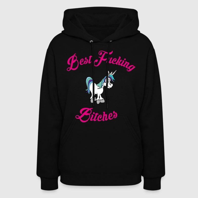 BEST FUCKING BITCHES II Hoodies - Women's Hoodie
