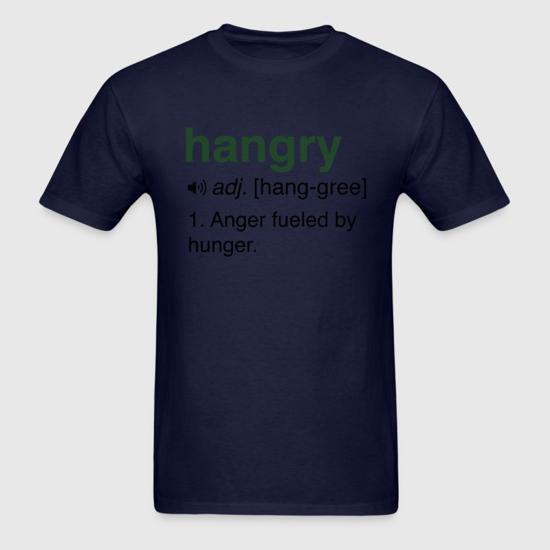 Hangry Definition T-Shirts - Men's T-Shirt