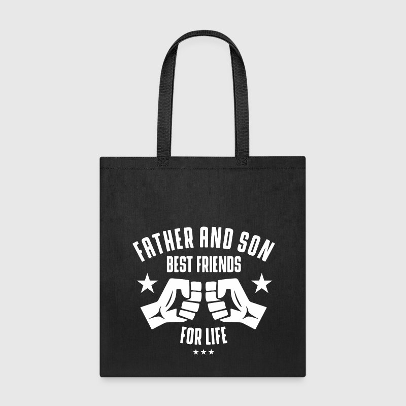 Father and Son best friends for life Bags & backpacks - Tote Bag