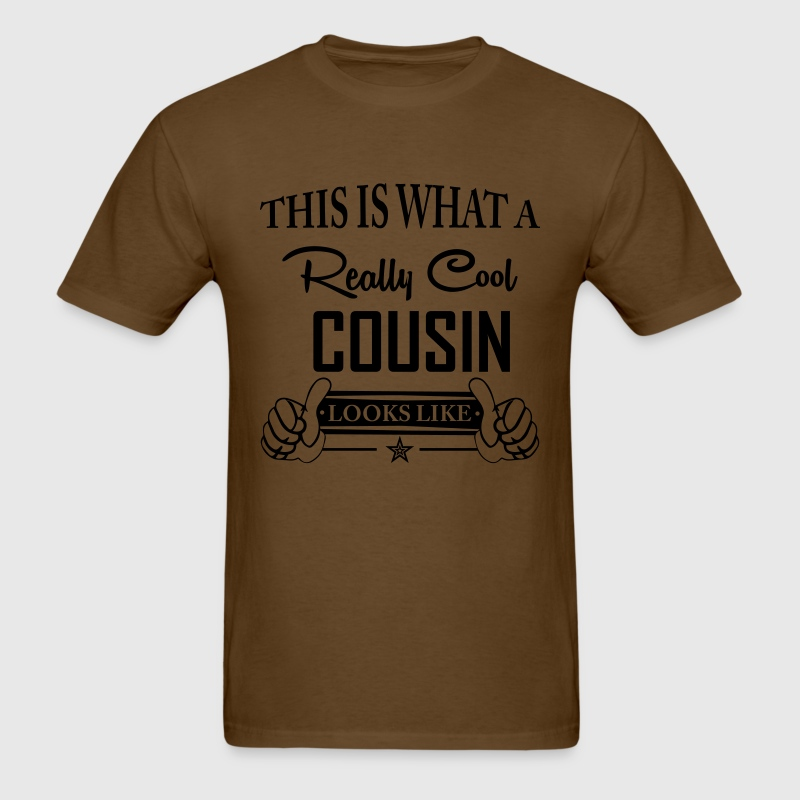 This Is What A Really Cool Cousin Looks Like T-Shirts - Men's T-Shirt