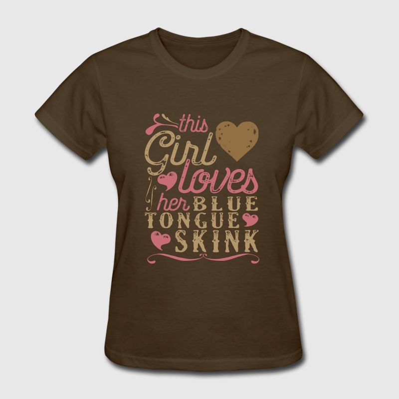 This Girl Loves Her Blue Tongue Skink T-Shirts - Women's T-Shirt