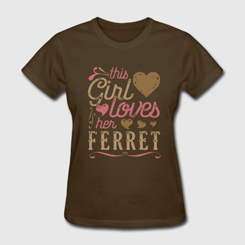 This Girl Loves Her Ferrets Ferret T-Shirts - Women's T-Shirt
