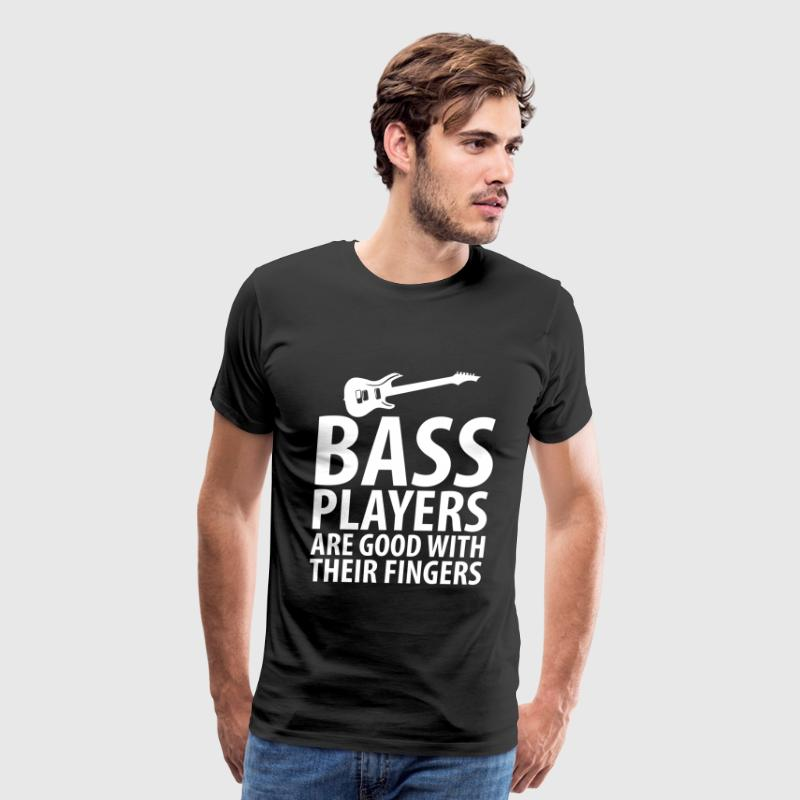Bass Players Good With Their Fingers Music T-Shirt T-Shirts - Men's Premium T-Shirt