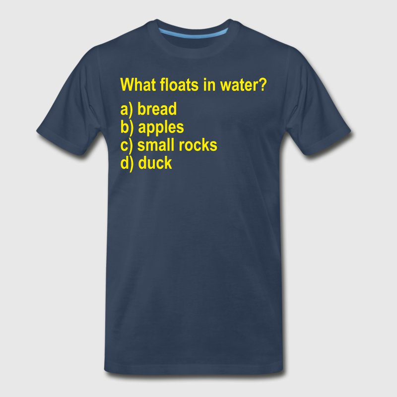 What Floats In Water? Monty Python T-Shirts - Men's Premium T-Shirt