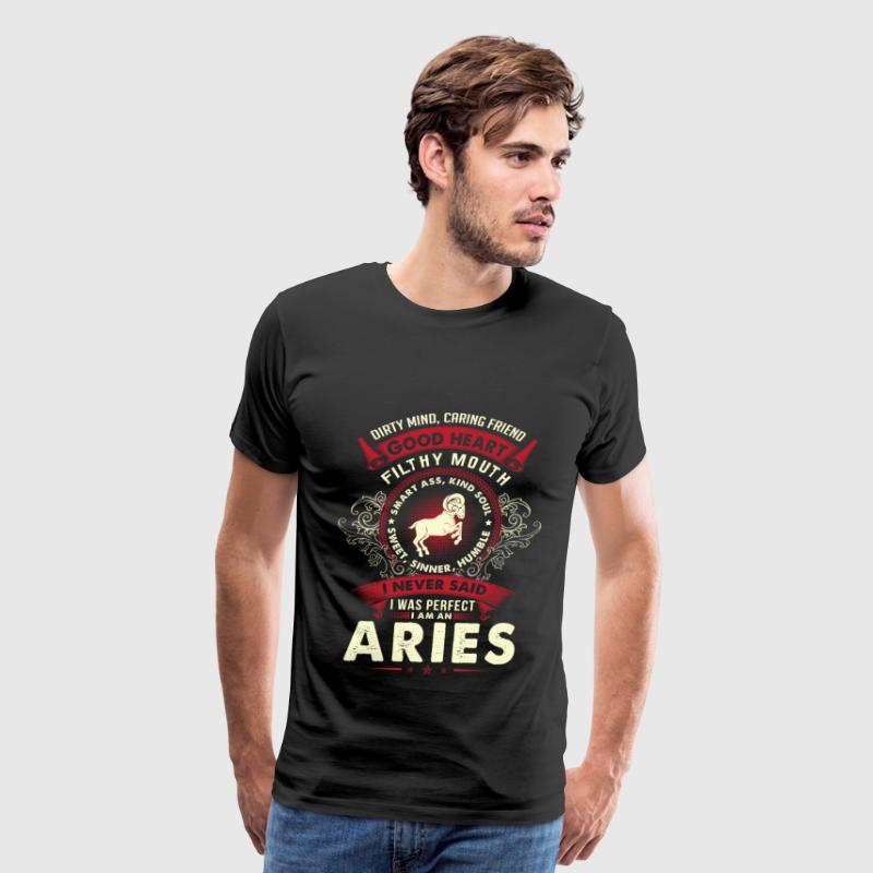 Aries - I never said I am a perfect aries - Men's Premium T-Shirt
