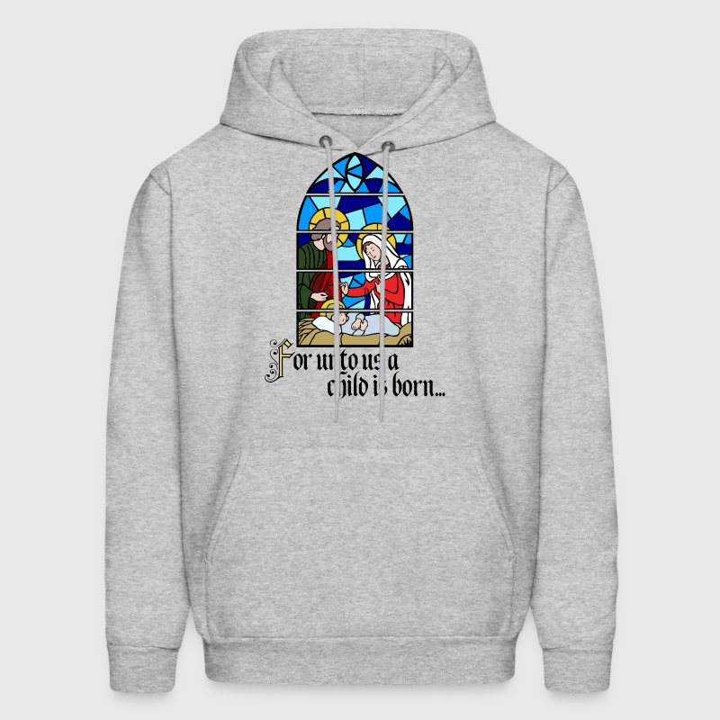 For unto us a Child is born Hoodies - Men's Hoodie