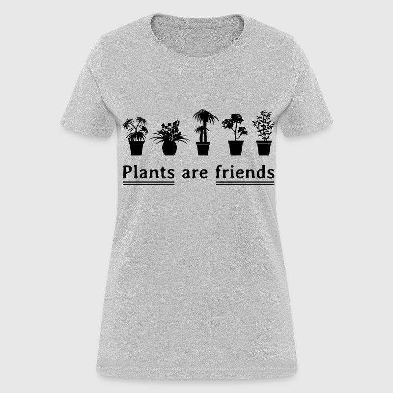 plants are friends t shirt spreadshirt. Black Bedroom Furniture Sets. Home Design Ideas