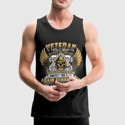 Veteran infantry Don't think because my time ended - Men's Premium Tank