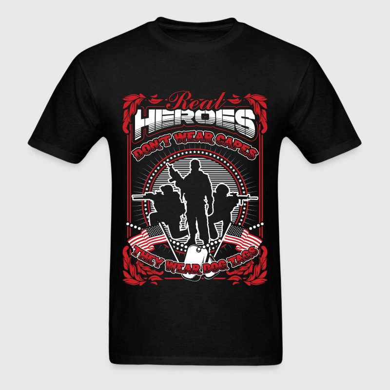 Soldier - Real heroes don't wear capes but dog tag - Men's T-Shirt
