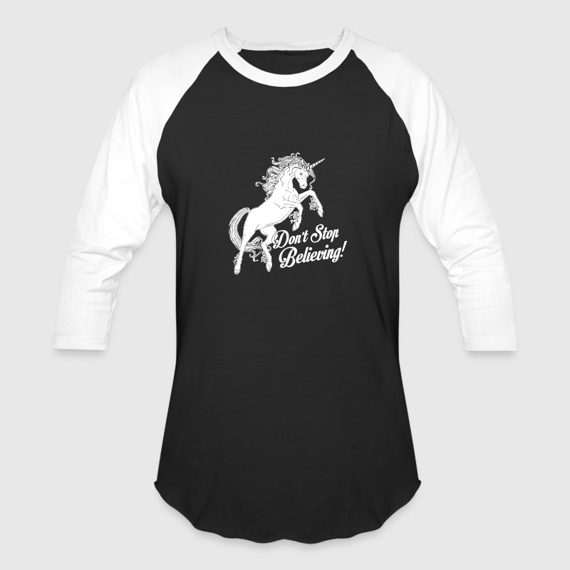 Unicorn Don't Stop Believing - Baseball T-Shirt