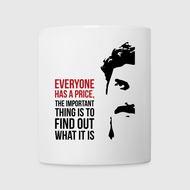 Everyone has a price Mugs & Drinkware - Coffee/Tea Mug
