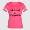 Mermaids & Margaritas Funny Quote T-Shirts - Women's Vintage Sport T-Shirt