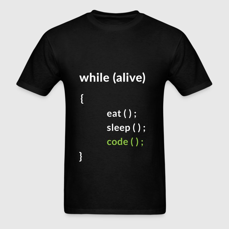 Programmer - While (alive) eat, sleep, code - Men's T-Shirt