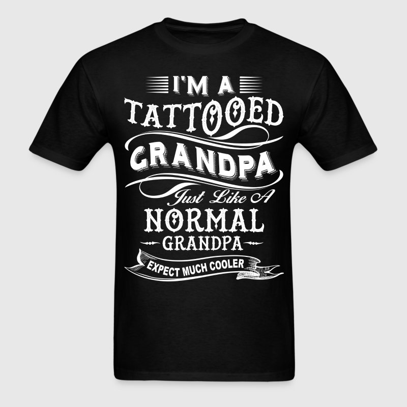 Tattooed Grandpa T-Shirts - Men's T-Shirt