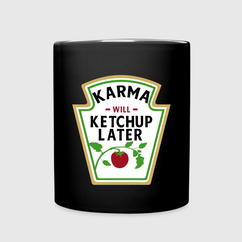 KARMA WILL KETCHUP / CATCH UP LATER Mugs & Drinkware - Full Color Mug
