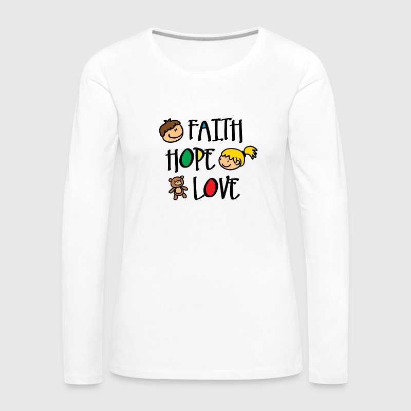 Faith Hope and Love Long Sleeve Shirts - Women's Premium Long Sleeve T-Shirt