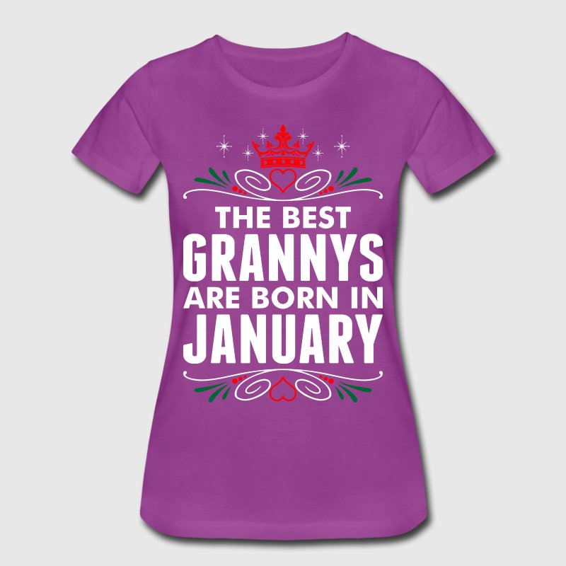 The Best Grannys Are Born In January T-Shirts - Women's Premium T-Shirt