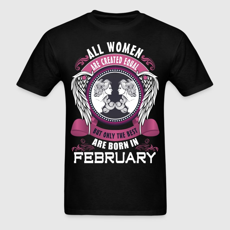 all women are created equal but only the best are tshirt