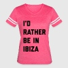 Be In Ibiza Music Quote T-Shirts - Women's Vintage Sport T-Shirt