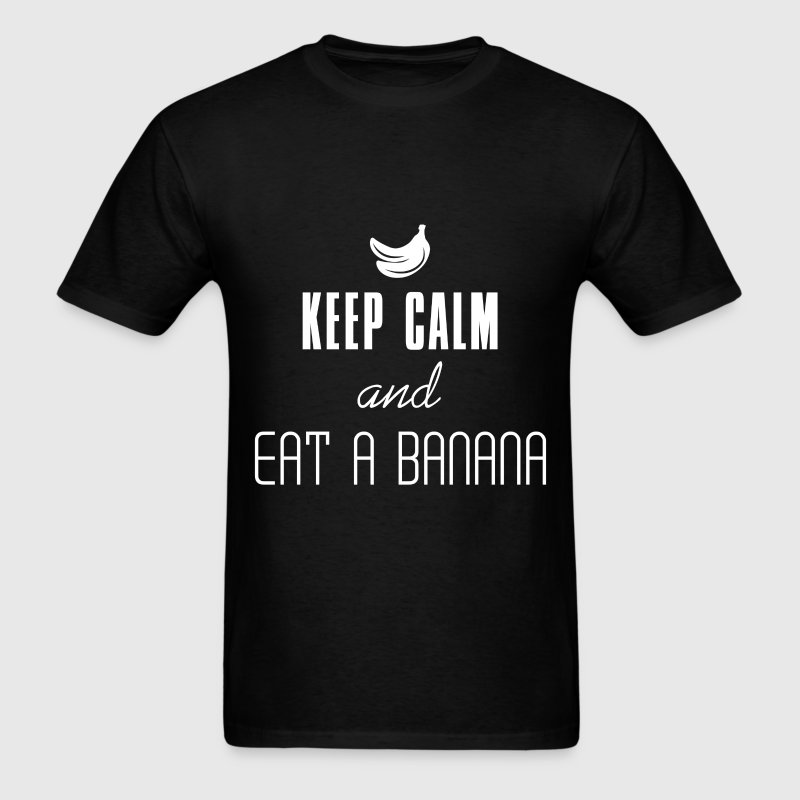 Keep Calm - Keep Calm and Eat a Banana - Men's T-Shirt