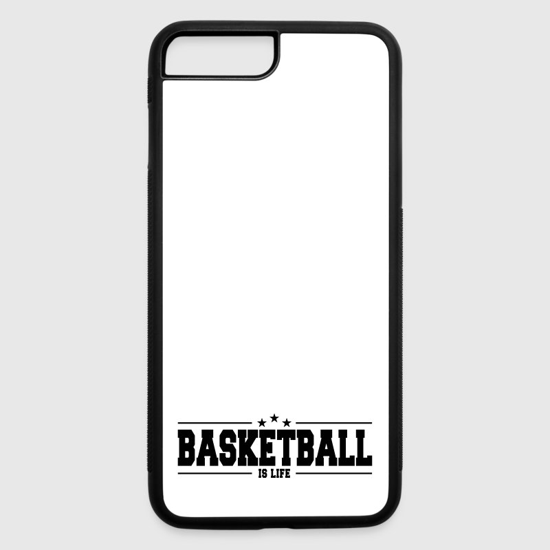 basketball is life 1 Accessories - iPhone 7 Plus/8 Plus Rubber Case