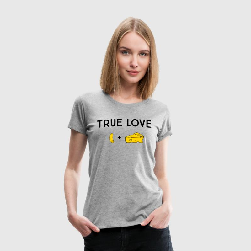 True Love. Macaroni and Cheese T-Shirts - Women's Premium T-Shirt