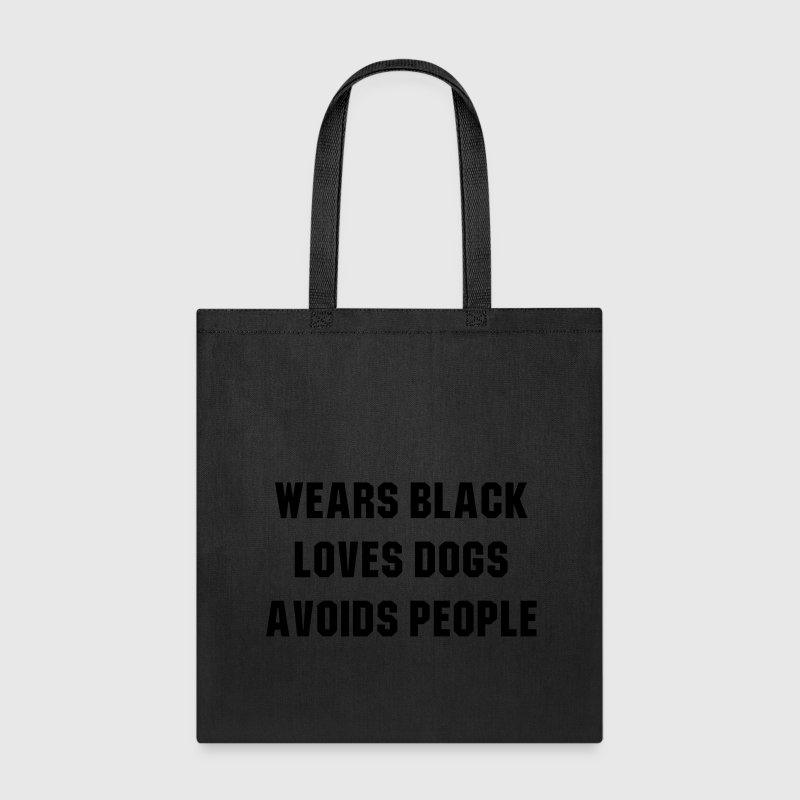 Wears black loves dogs avoids people Bags & backpacks - Tote Bag