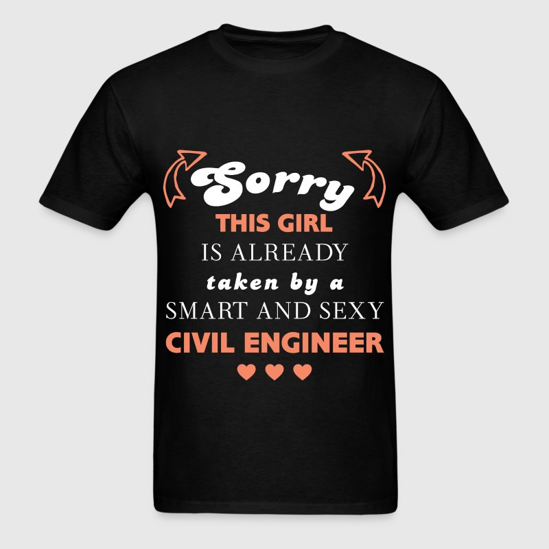 Civil Engineer - Sorry, this girl is already taken - Men's T-Shirt