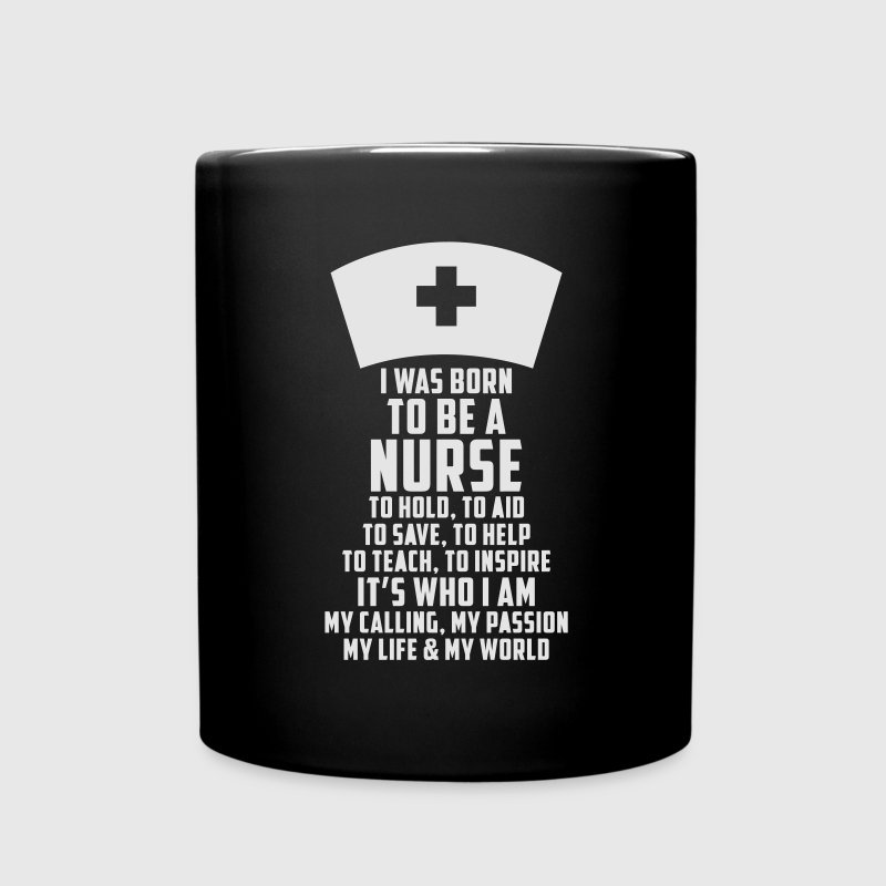 I Was Born To Be A Nurse Mugs & Drinkware - Full Color Mug