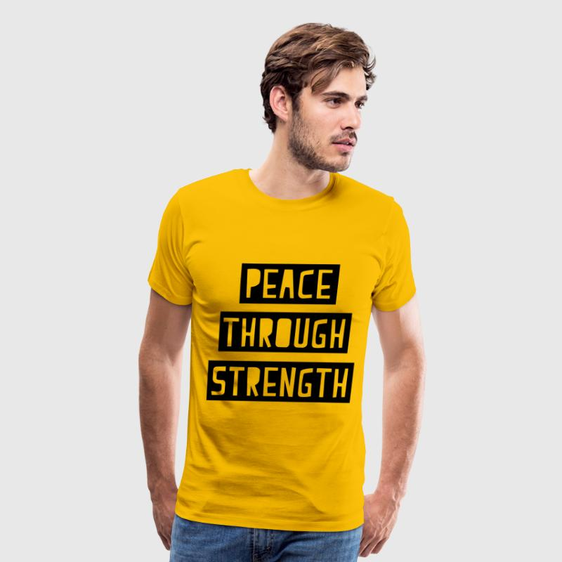 Peace Through Strength T-Shirts - Men's Premium T-Shirt
