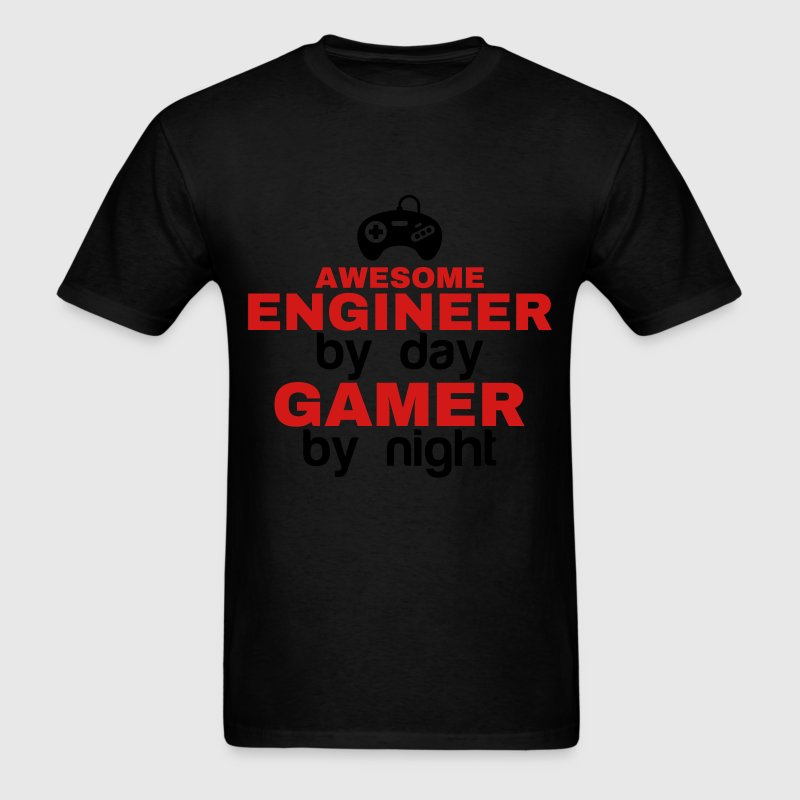 AWESOME ENGINEER BY DAY GAMER BY NIGHT T-Shirts - Men's T-Shirt