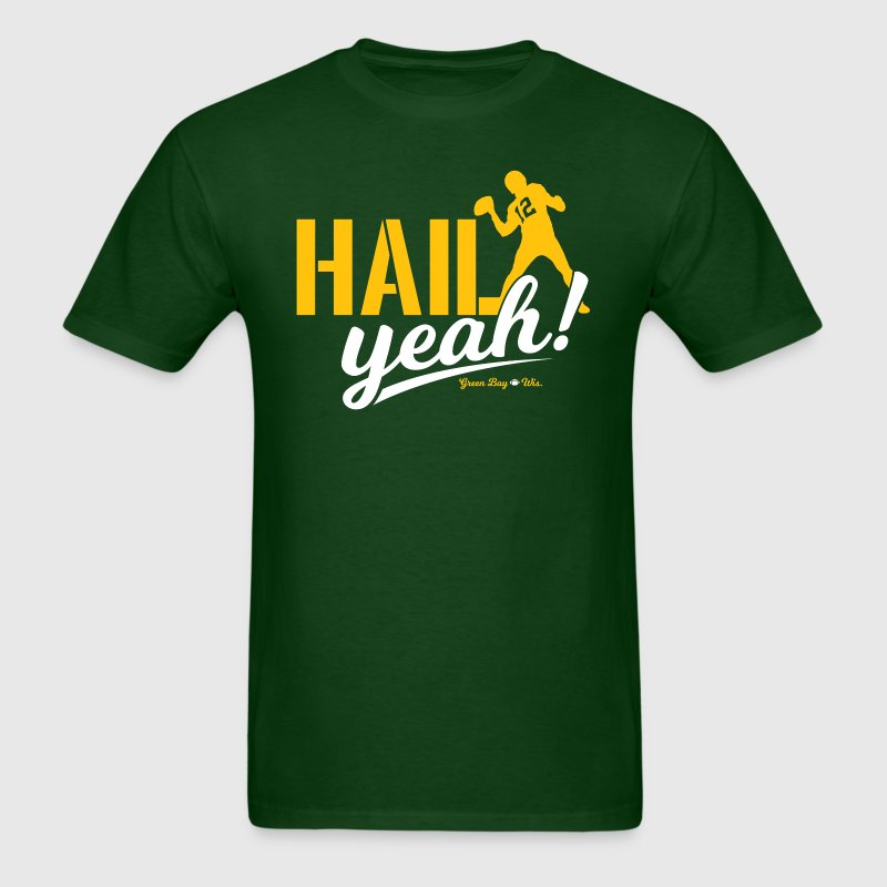 HAIL YEAH! T-Shirts - Men's T-Shirt