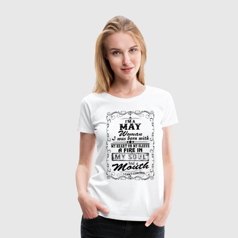 I'm A May Woman T-Shirts - Women's Premium T-Shirt