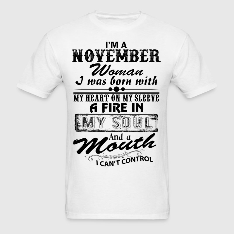 I'm A November Woman T-Shirts - Men's T-Shirt