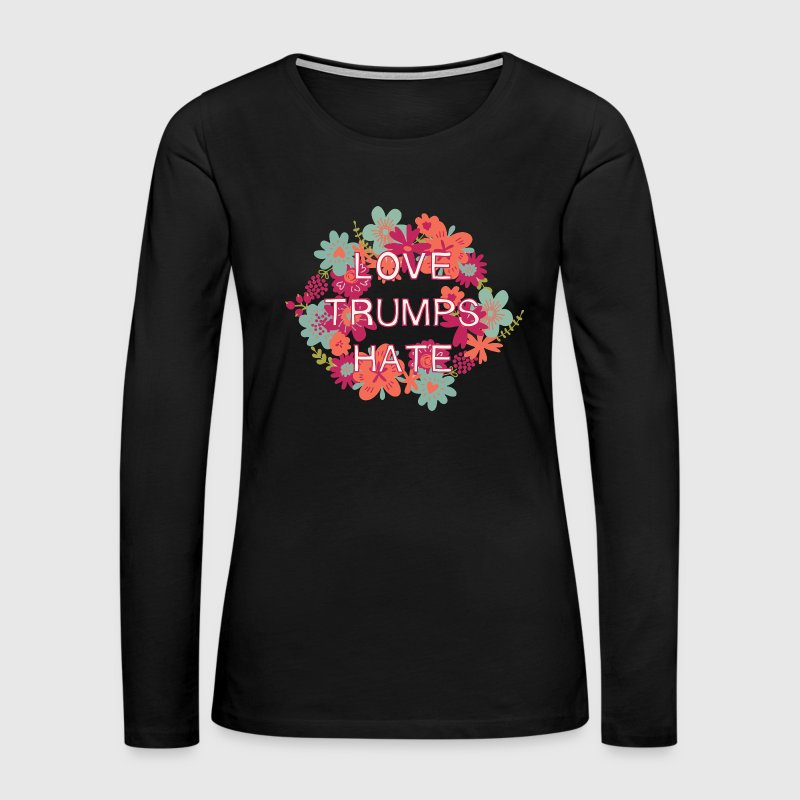 Love Trumps Hate Long Sleeve Shirts - Women's Premium Long Sleeve T-Shirt