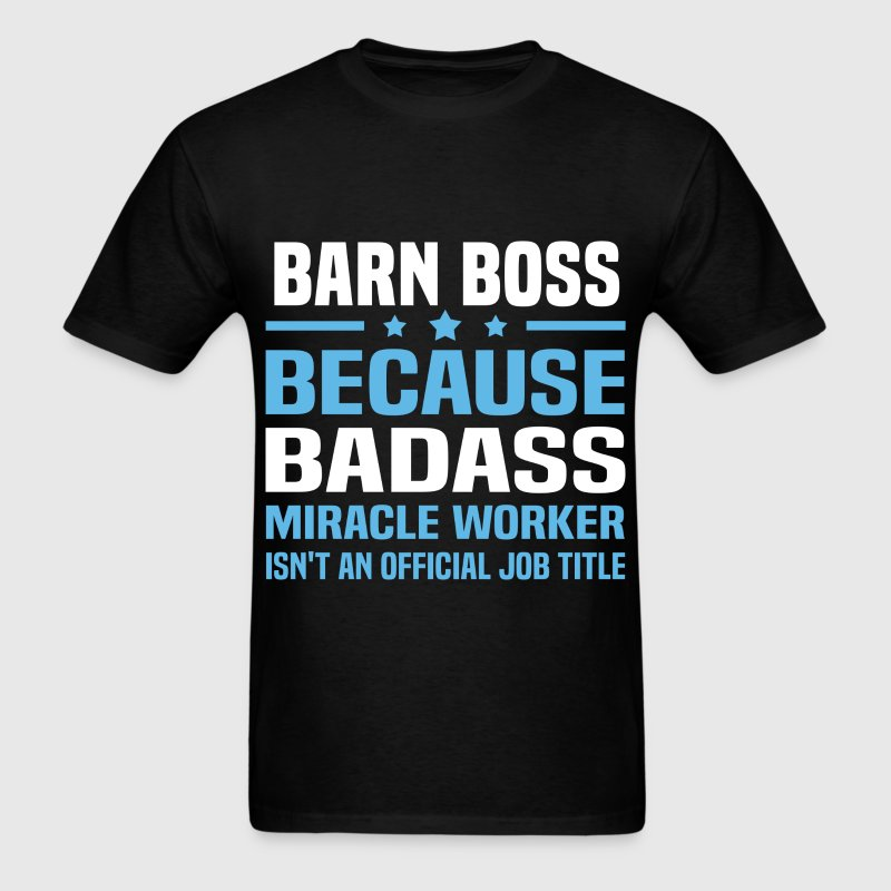 Barn Boss - Men's T-Shirt