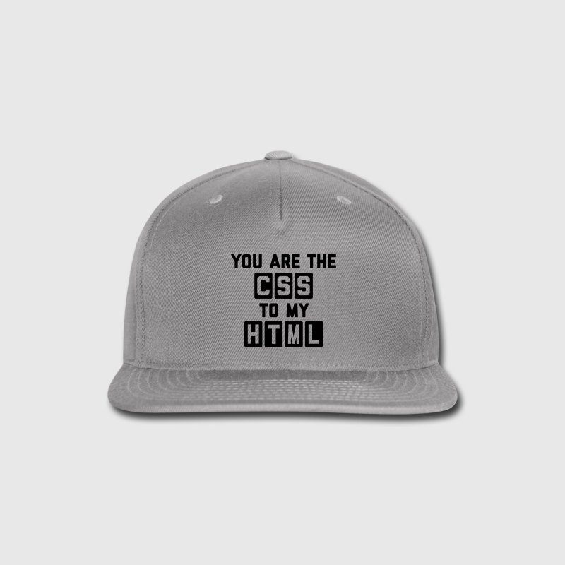 CSS To My HTML Funny Quote Sportswear - Snap-back Baseball Cap