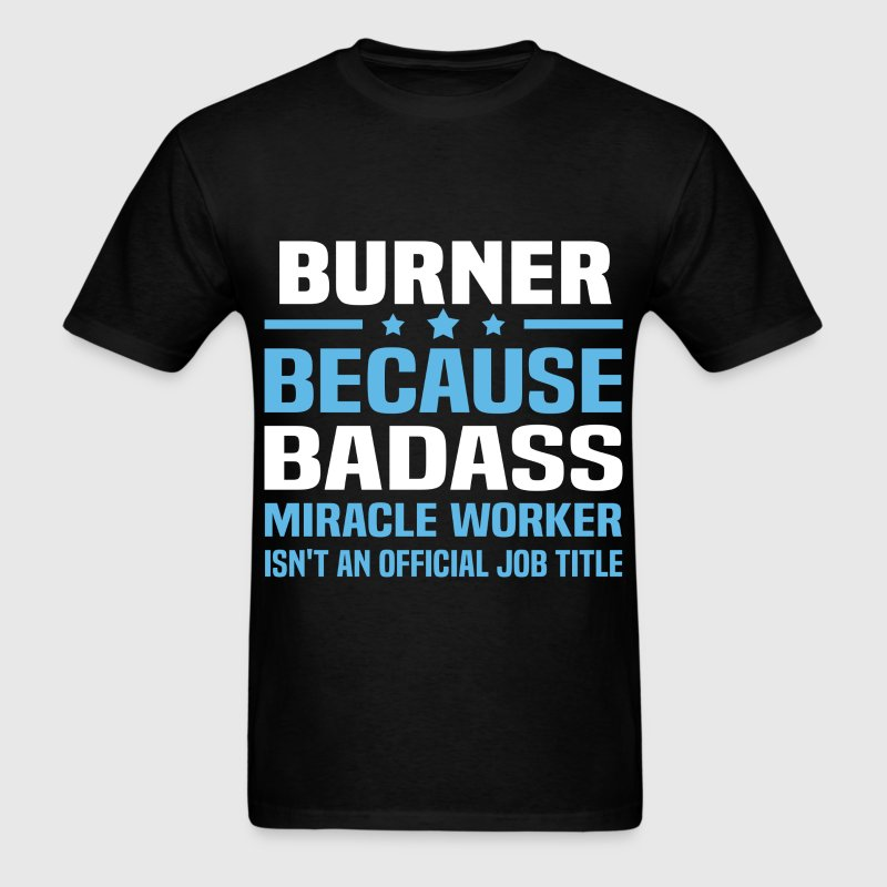 Burner Tshirt - Men's T-Shirt