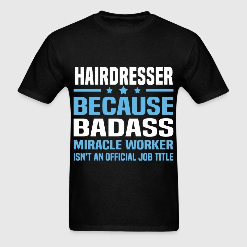 Hairdresser Tshirt - Men's T-Shirt