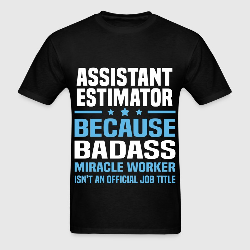 Assistant Estimator Tshirt - Men's T-Shirt