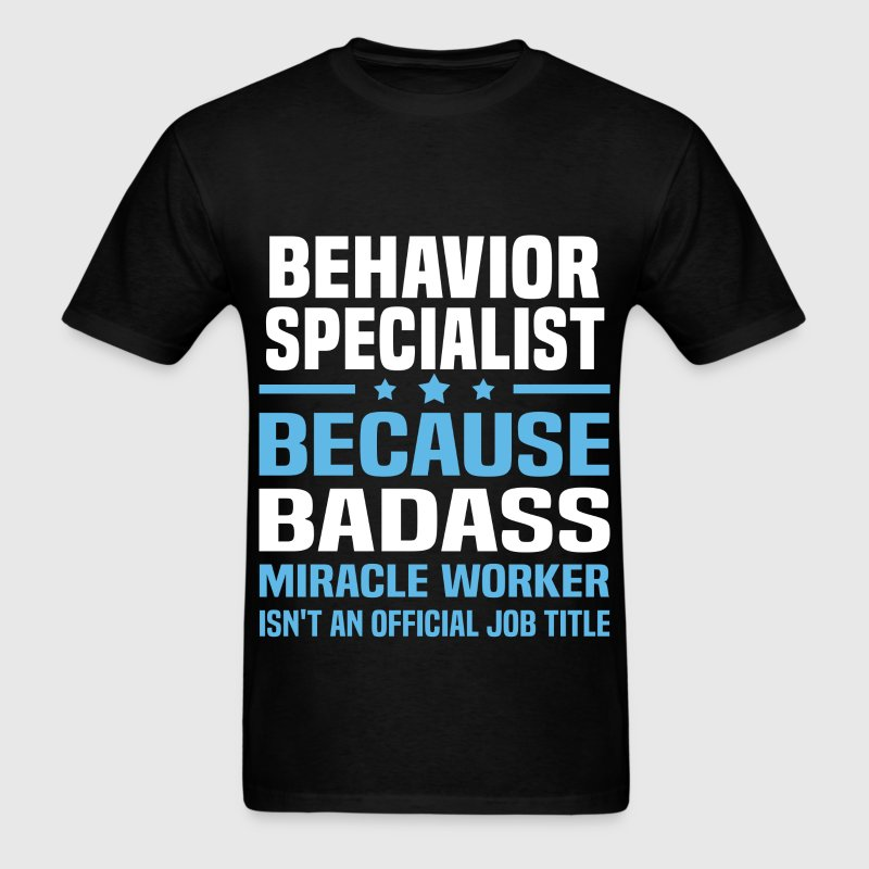 Behavior Specialist Tshirt - Men's T-Shirt
