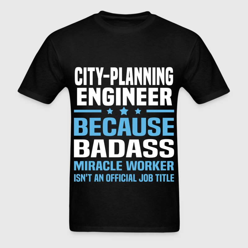 City-Planning Engineer Tshirt - Men's T-Shirt