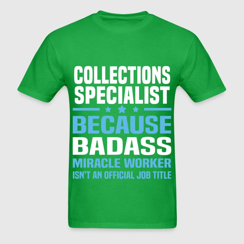 Collections Specialist TShirt Spreadshirt