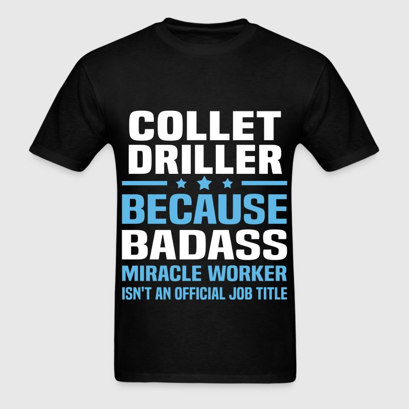 Collet Driller Tshirt - Men's T-Shirt