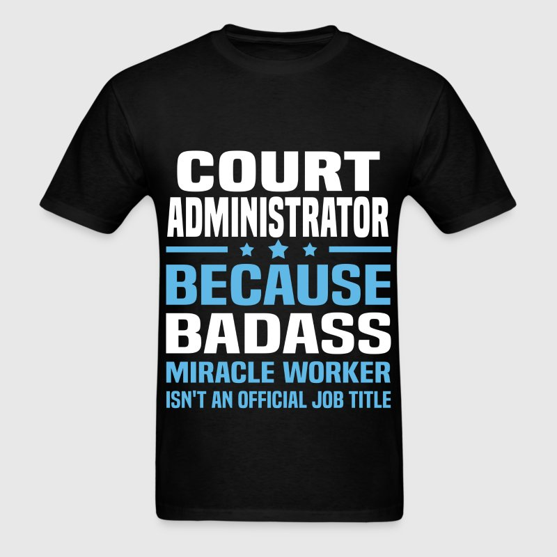 Court Administrator Tshirt - Men's T-Shirt