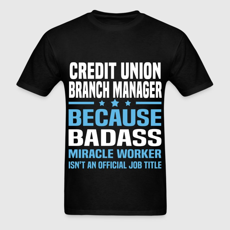 Credit Union Branch Manager Tshirt - Men's T-Shirt
